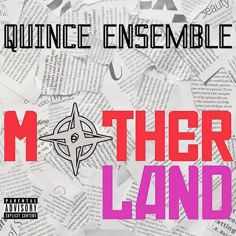 Motherland - Quince Ensemble | Catalogue | New Focus Recordings