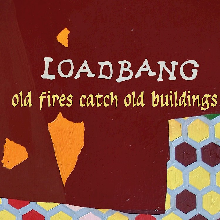Loadbang Old Fires Catch Old Buildings Catalogue New Focus